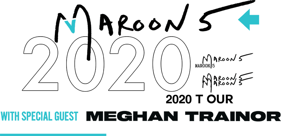 Maroon 5 2020 Tour with Special Guest Meghan Trainor